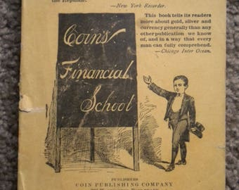 Antique Book Coins Financial School Gold Silver and Currency 1894 Soft Cover Chicago Illinois