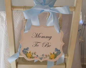 Mommy To Be Chair Sign Vintage Floral Theme Baby Shower Decoration  Available In All Of My
