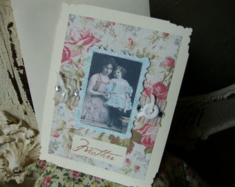 Card for Mom Vintage victorian photo Mothers Day Card with vintage black and white photo mother and daughter shabby cottage chic