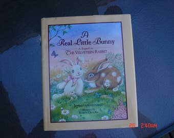 A Real Little Bunny - A Sequel to The Velveteen Rabbit - By Jennifer Greenway - Sweet