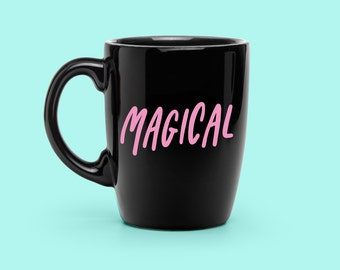 New! - Hand Lettered MAGICAL Vinyl Decal, Custom Coffee Mug Decal, Wife Vinyl Decal, Occult Decal