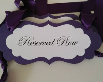 Reserved Row Wedding Pew Signs for your Reserved Wedding Seating Prepared in All of my Colors