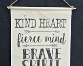Kind, Fierce, Brave Banner, Wall Hanging, Hanging Flag, Typography Banner