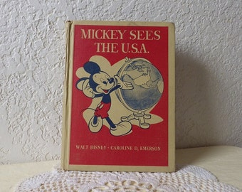 Book: Mickey Sees The USA. Walt Disney-Caroline D. Emerson, 1944