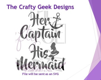 Her Captain His Mermaid Couples Shirt SVG File