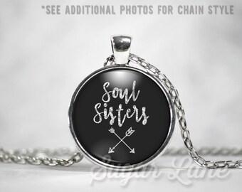 Chalkboard Style Soul Sisters Necklace - Glass Dome Necklace - Best Friends Necklace - Soul Sisters Pendant - BFF Jewelry -Arrow Necklace