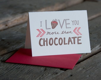I love you more than chocolate, letterpress printed eco friendly