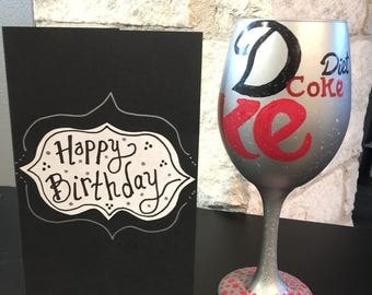 Diet Coke Anyone? Wine glass custom painted fun gift for the Diet Coke Lover with card and wrapped