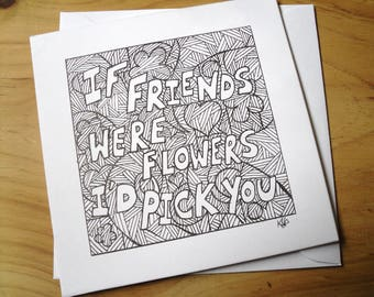 Friendship Quote Card, Blank Note Card, Original Abstract Floral Hand Drawn Card, Art Card.