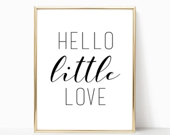 SALE -50% Hello Little Love Digital Print Instant Art INSTANT DOWNLOAD Printable Wall Decor