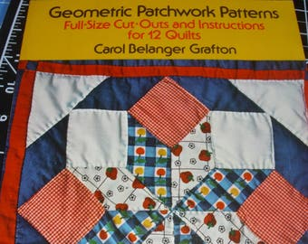 Geometric Patchwork Patterns / 1975 / Carol Belanger Grafton / Cut-Out and Instructions for 12 Quilts / Vintage Book 1975 / Templates