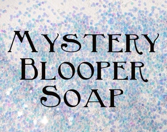 Mystery bloopers soap