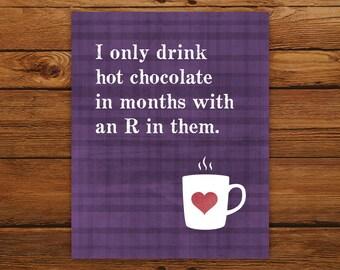 Printable Hot Chocolate Mug Print in Purple or Green Plaid - Big Bang Theory Quote - Christmas Poster, Winter Decor