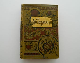 The Poetical Works of Wordsworth. Rare Antique Poetry Book. Circa 1890. Fine Binding. Victorian Library.