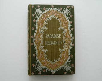 Paradise Regained by John Milton. Rare Little Antique Book, circa 1890. Fine binding. Victorian Library. Classic Literature.