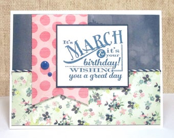 March Birthday Card- Spring Birthday Card- Feminine Birthday- Bday Cards for Women- Girlfriend Card- Mom Birthday- Wife Birthday