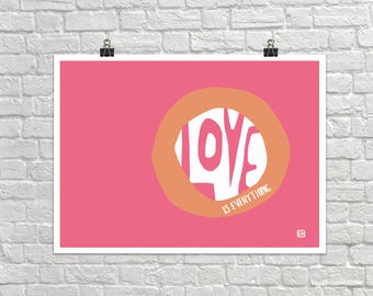 Love Is Everything 18x24 Landscape Art Poster Giclee Typography Graphic Pink Mauve Lisa Weedn