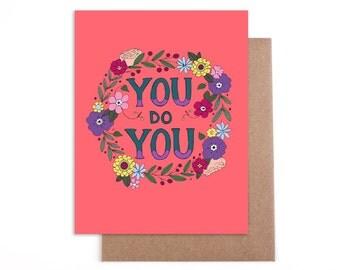 You Do You card - Blank