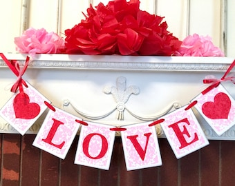 Valentines Day Decorations / Love Banners / Photo Prop /  Damask Valentines Day Decor / Holiday Garland/ Custom colors
