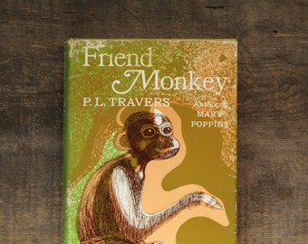 Vintage children's fiction by Mary Poppins author P. L. Travers Friend Monkey 1970s children's book