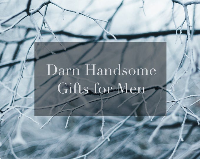 Darn Handsome Gifts For Men// Natural Soaps // Shave Oil + Beard Oil // Lotion // Shave Cream