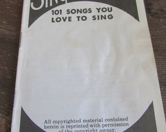 Vintage Booklet Community Sing Session 101 Songs you Love to Sing