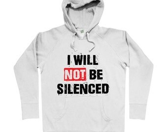I Will Not Be Silenced Hoodie - Men S M L XL 2x 3x - Gift For Men, Gift for Her, Hoody, Sweatshirt, I Will Not Be Silenced Hoody, Activist