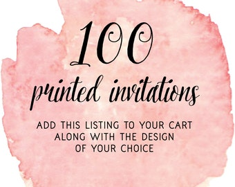 Set of 100 Printed Invitations