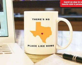 Texas TX Coffee Mug Cup, No Place Like Home, Gift Present, Wedding Anniversary, Personalized Color, Custom Location Houston, Dallas Austin