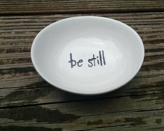 Be still. Hand painted ring dish