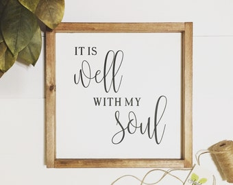 It Is Well With My Soul Wood Sign | It Is Well With My Soul | Scripture Sign | Inspirational Sign |  Farmhouse Decor
