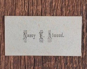 Antique Victorian Calling Card Nancy E. Atwood
