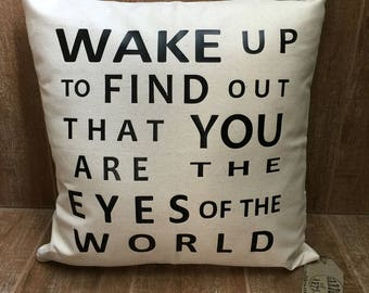 Eyes of the World pillow, grateful dead pillow, wake up to find out that you are the eyes of the world
