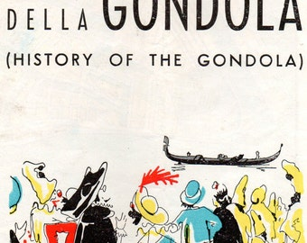 Vintage The History of the Gondola 1950's(?) Brochure Detailing History and Construction of Gondolas in Venice Italy w/Map, Picture