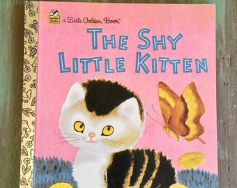 The Shy Little Kitten  / Vintage Kitten Book A Little Golden Book 1996 Very Good Condition