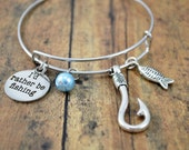 "BANGLE BRACELET ~ Charm Bangle Bracelet ~ ""I'd Rather Be Fishing"" ~ Themed Bracelet"