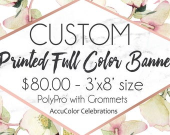 CUSTOM 3'x8' Printed PolyPro Banner -- your choice colors & wording