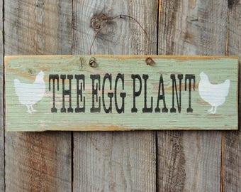 Chicken Coop Sign, Chicken Coop Decor, Rustic Home Decor, Rustic Chicken Sign, The Egg Plant, Chicken Coop Accessories, Farmhouse Decor,Eggs