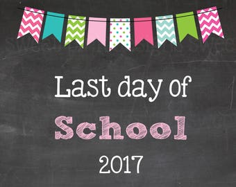 Chalkboard Last Day Of School Sign Pink