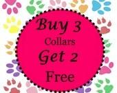 Buy 3 Standard Collars - Get Two Free Standard Collars