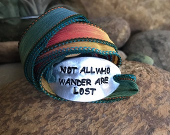 Not all who wander are lost silk wrap bracelet, world traveler, wanderlust, mantra bracelet, customized, quote jewelry, stamped metal