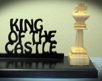 King of the Castle Hand Cut Wood Sign with 3D Chess Piece