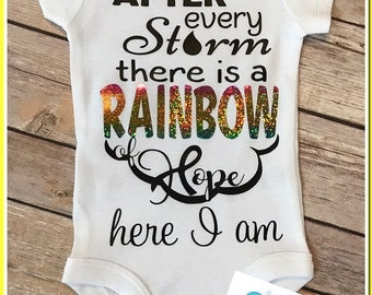 Rainbow of HOPE baby, after every storm there's a rainbow of HOPE, Preemie one piece newborn , rainbow baby