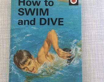 A Ladybird Book How to Swim and Dive Series 633 1971