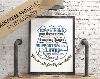 Behind Every Police Officer There is An Even Stronger Family Quote svg dxf eps jpg files for Cricut Silhouette cut files Police family pride