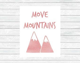 Move Mountains Print - Mountain Decor - Kids Room Print - Camper Wall art - Nursery printable wall art - Woodland Nursery Decor - Digital