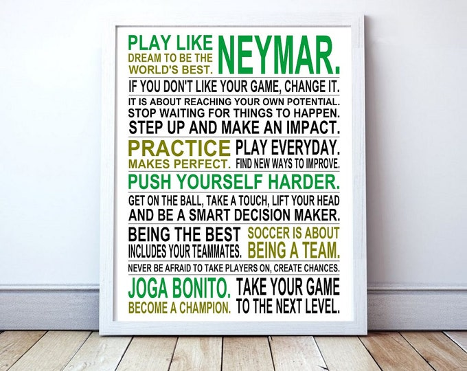 Play Like Neymar -  Inspirational Manifesto Poster Print
