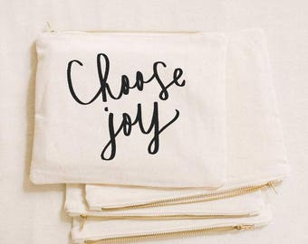 Choose Joy Cosmetic Bag