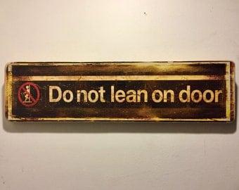 Do not lean on door - 4x15 in.