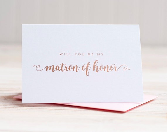 Will You Be My Matron Of Honor Card Rose Gold Foil Ask Matron